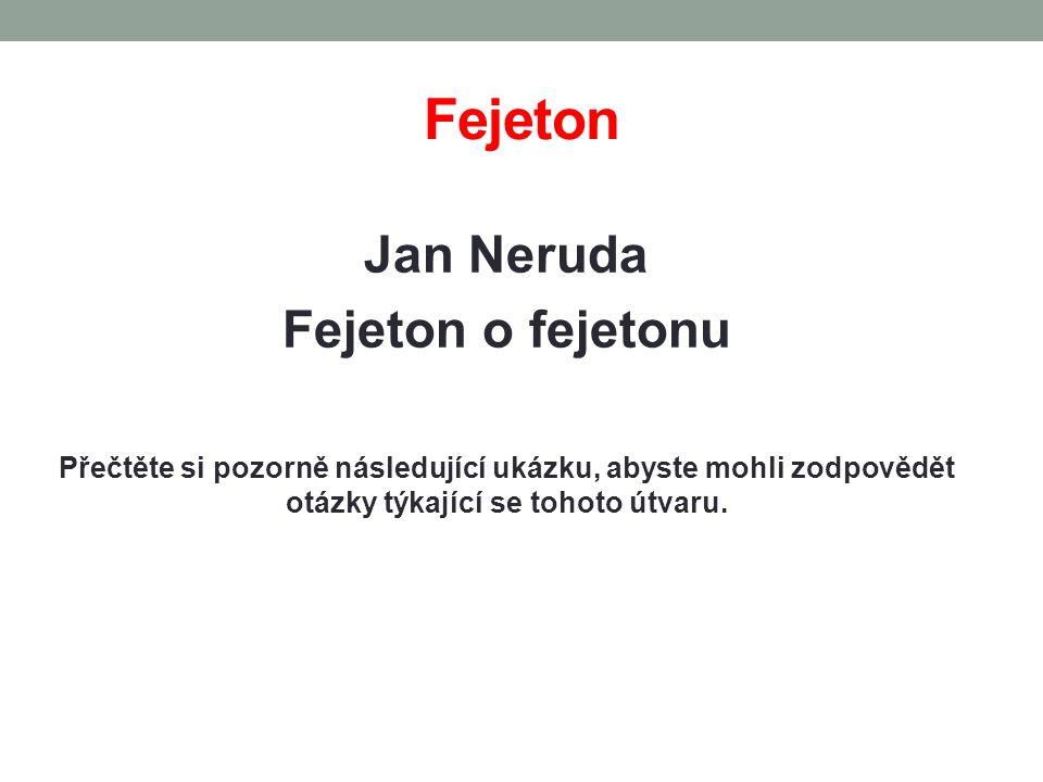 Fejeton Jan Neruda Fejeton o fejetonu