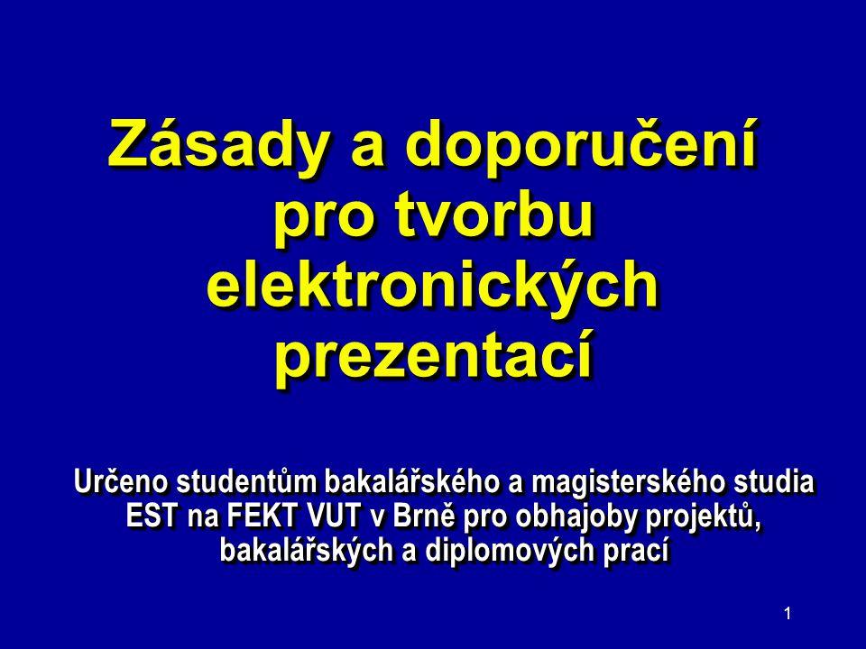 Zásady a doporučení pro tvorbu elektronických prezentací