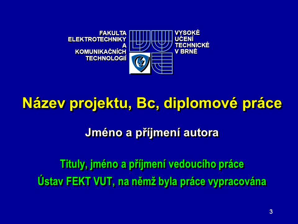 Název projektu, Bc, diplomové práce