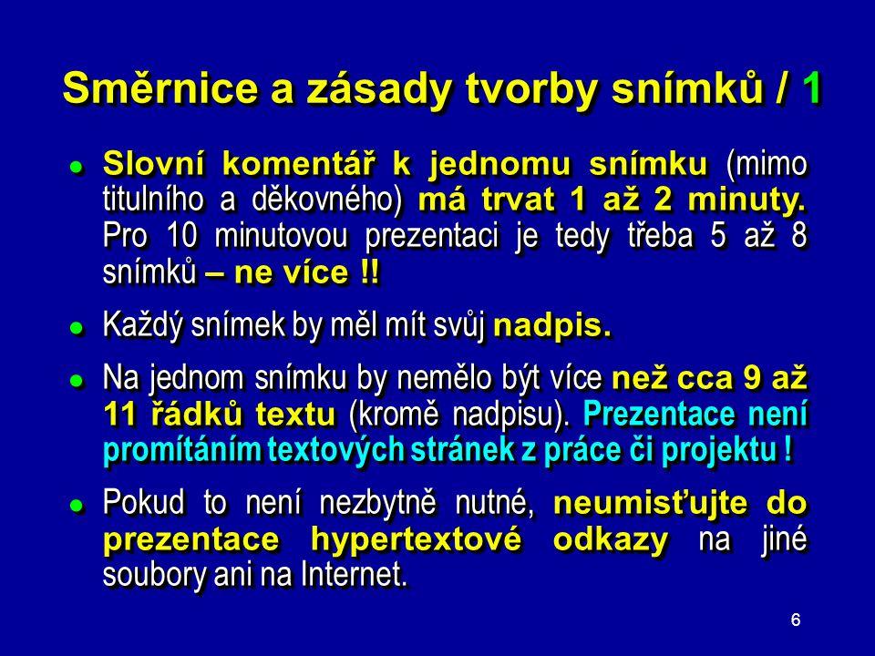 Směrnice a zásady tvorby snímků / 1
