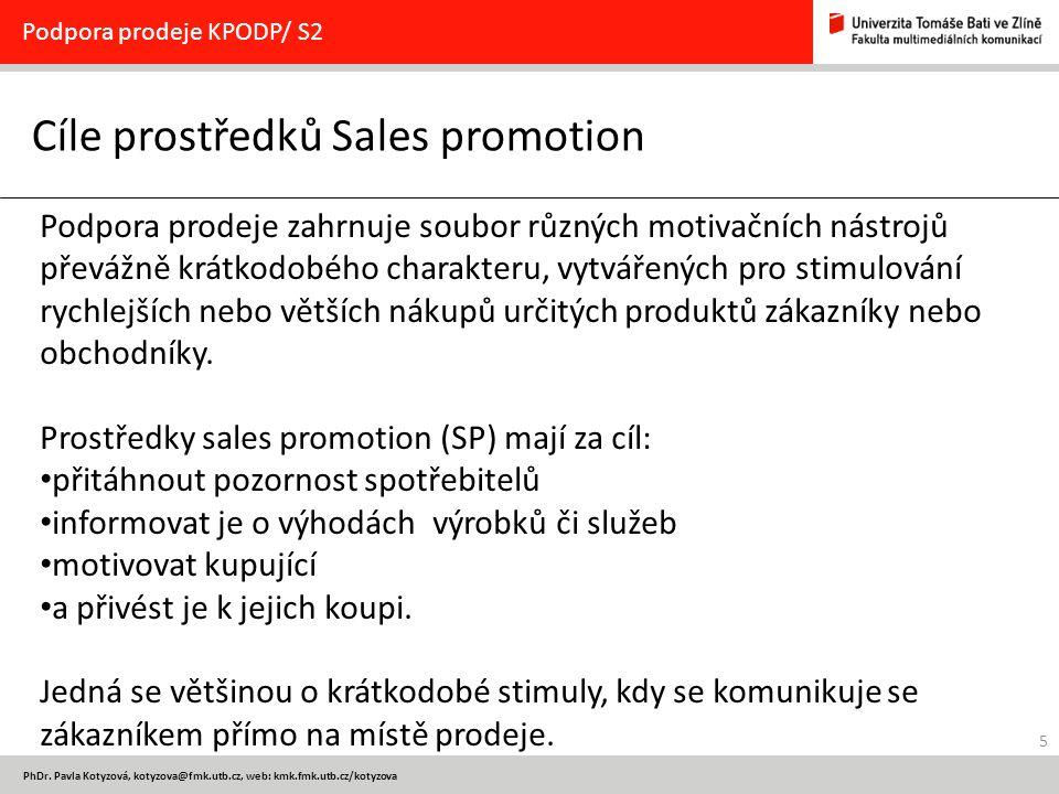 Cíle prostředků Sales promotion