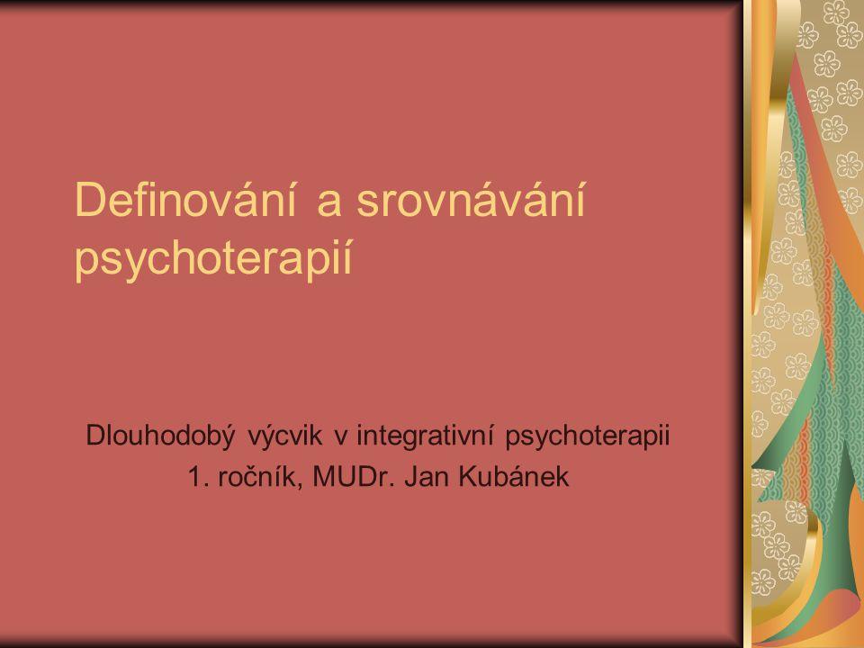 Definování a srovnávání psychoterapií