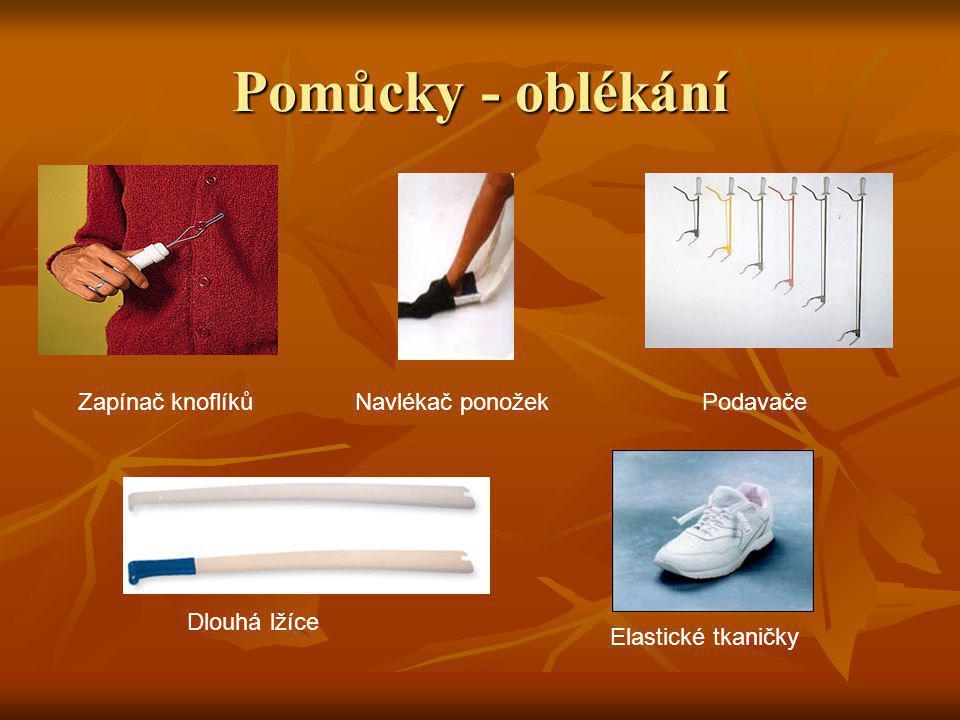 Pomůcky - oblékání Zapínač knoflíků Navlékač ponožek Podavače