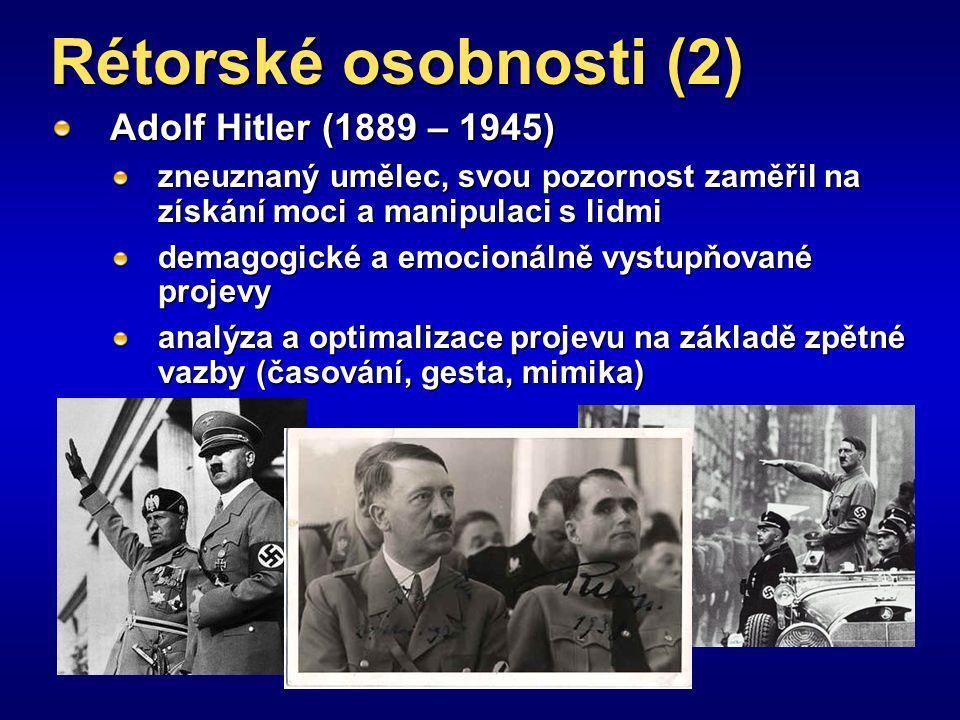Rétorské osobnosti (2) Adolf Hitler (1889 – 1945)