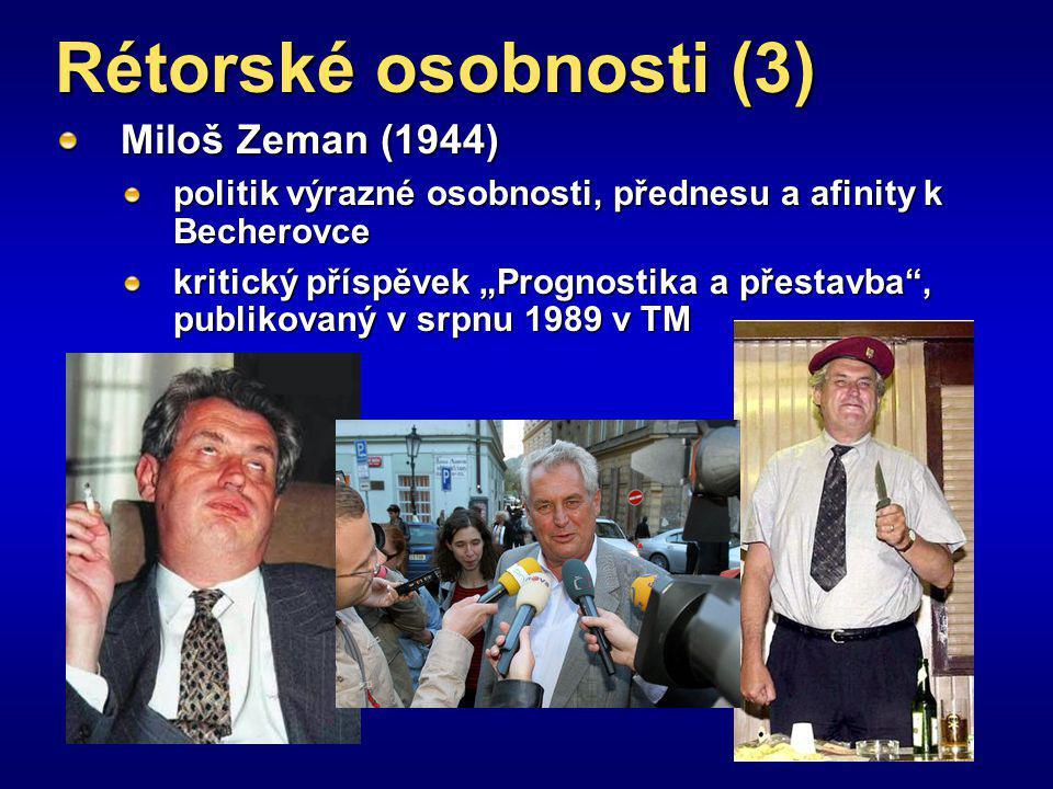 Rétorské osobnosti (3) Miloš Zeman (1944)