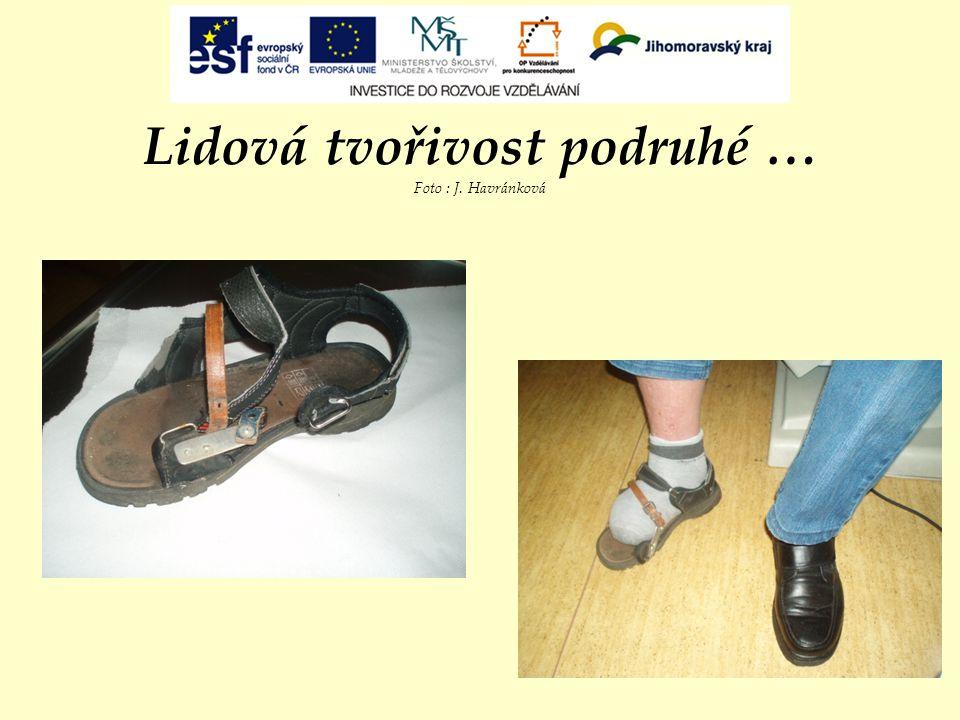 Lidová tvořivost podruhé … Foto : J. Havránková