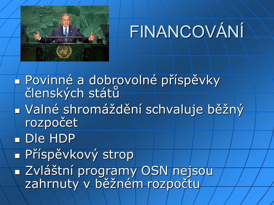 FINANCOVÁNÍ Povinné a dobrovolné příspěvky členských států