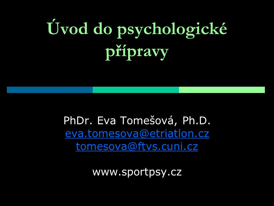 Úvod do psychologické přípravy