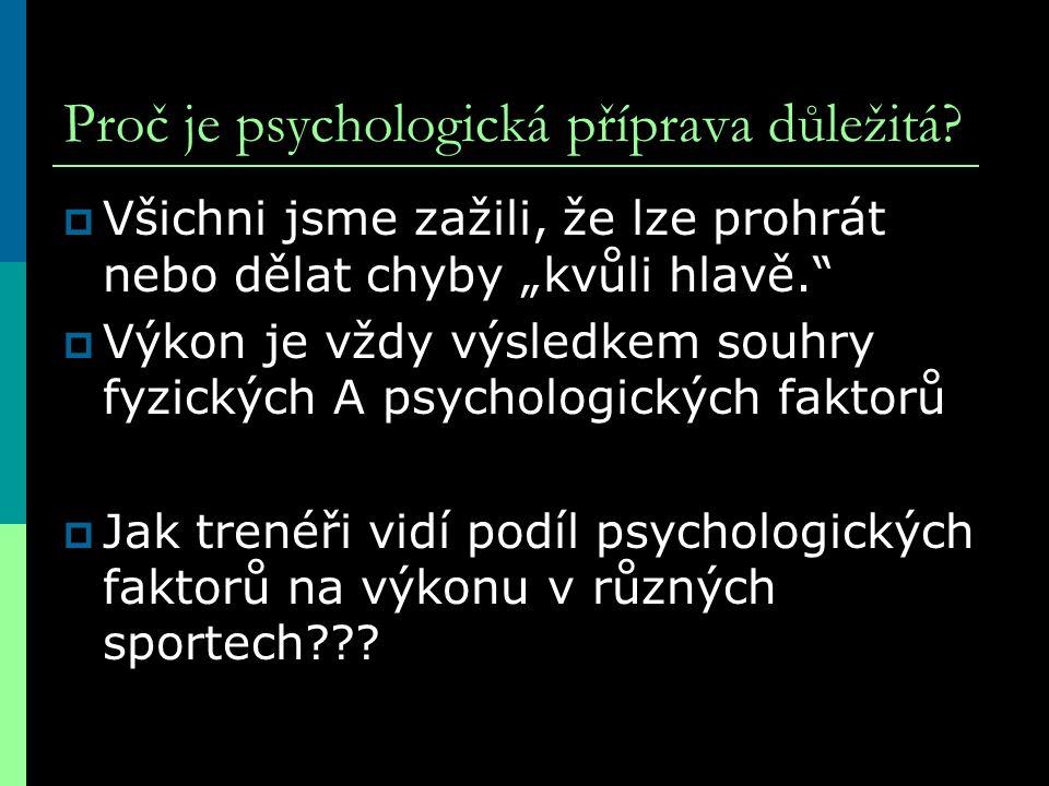 Proč je psychologická příprava důležitá
