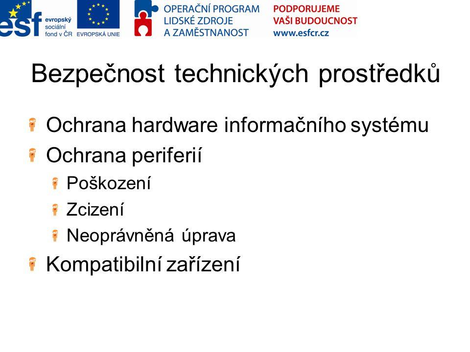 Bezpečnost technických prostředků