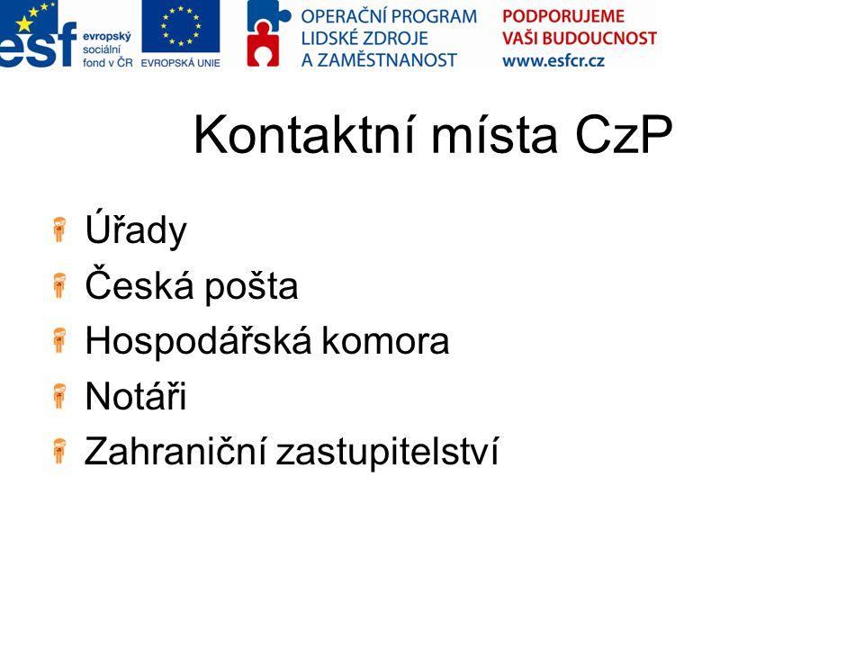 Kontaktní místa CzP Úřady Česká pošta Hospodářská komora Notáři