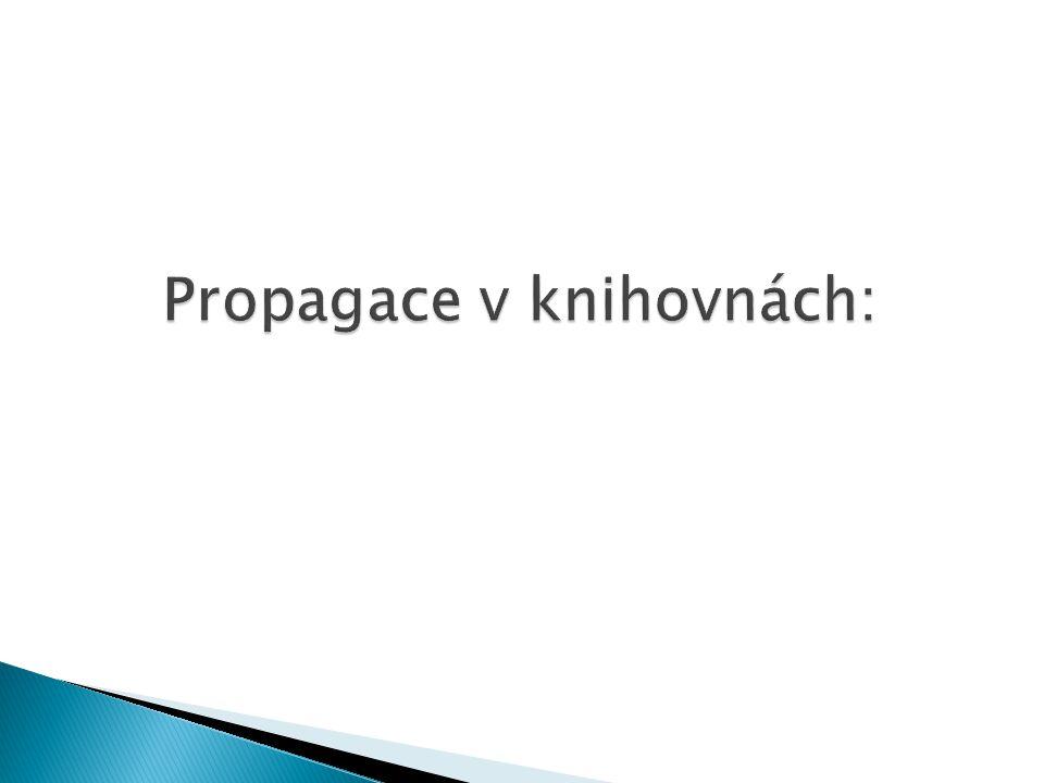Propagace v knihovnách: