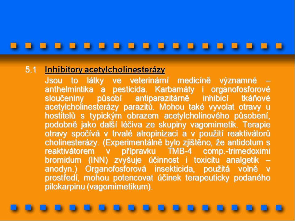 5.1 Inhibitory acetylcholinesterázy