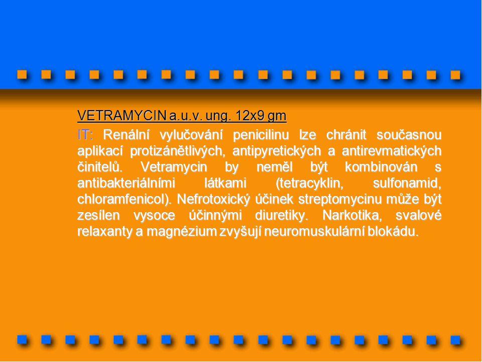 VETRAMYCIN a.u.v. ung. 12x9 gm