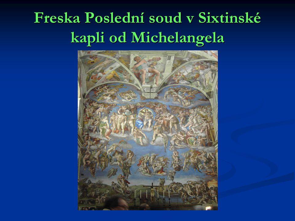 Freska Poslední soud v Sixtinské kapli od Michelangela