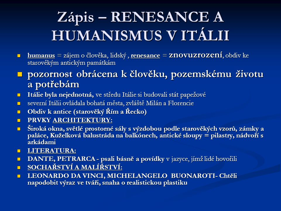 Zápis – RENESANCE A HUMANISMUS V ITÁLII