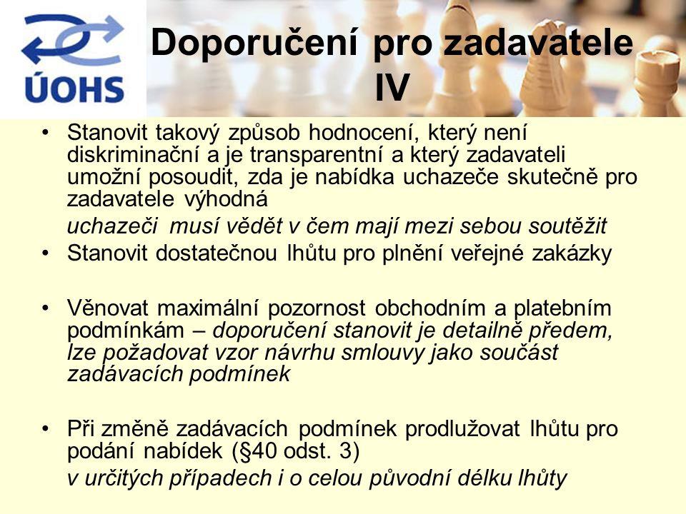 Doporučení pro zadavatele IV