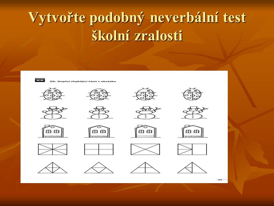 Vytvořte podobný neverbální test školní zralosti