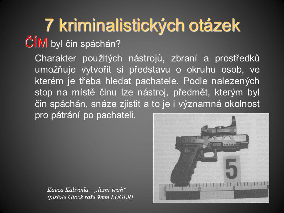 7 kriminalistických otázek