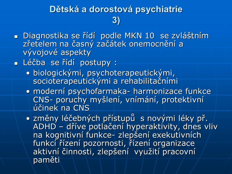 Dětská a dorostová psychiatrie 3)