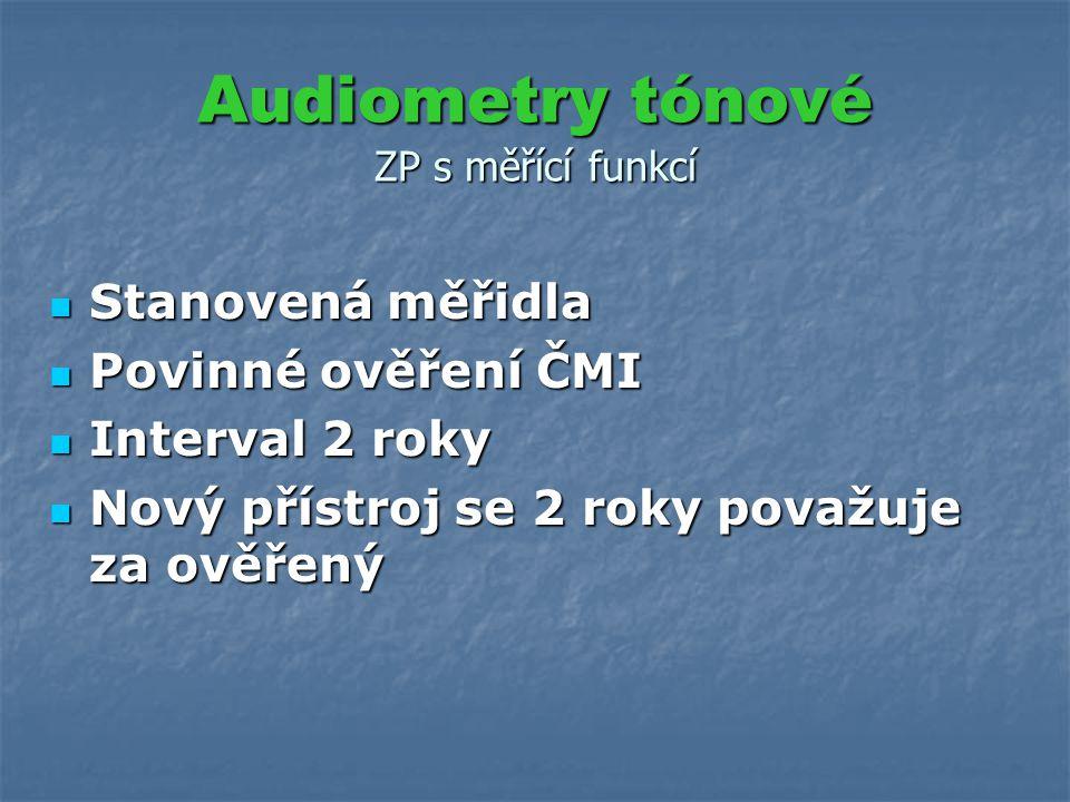 Audiometry tónové ZP s měřící funkcí