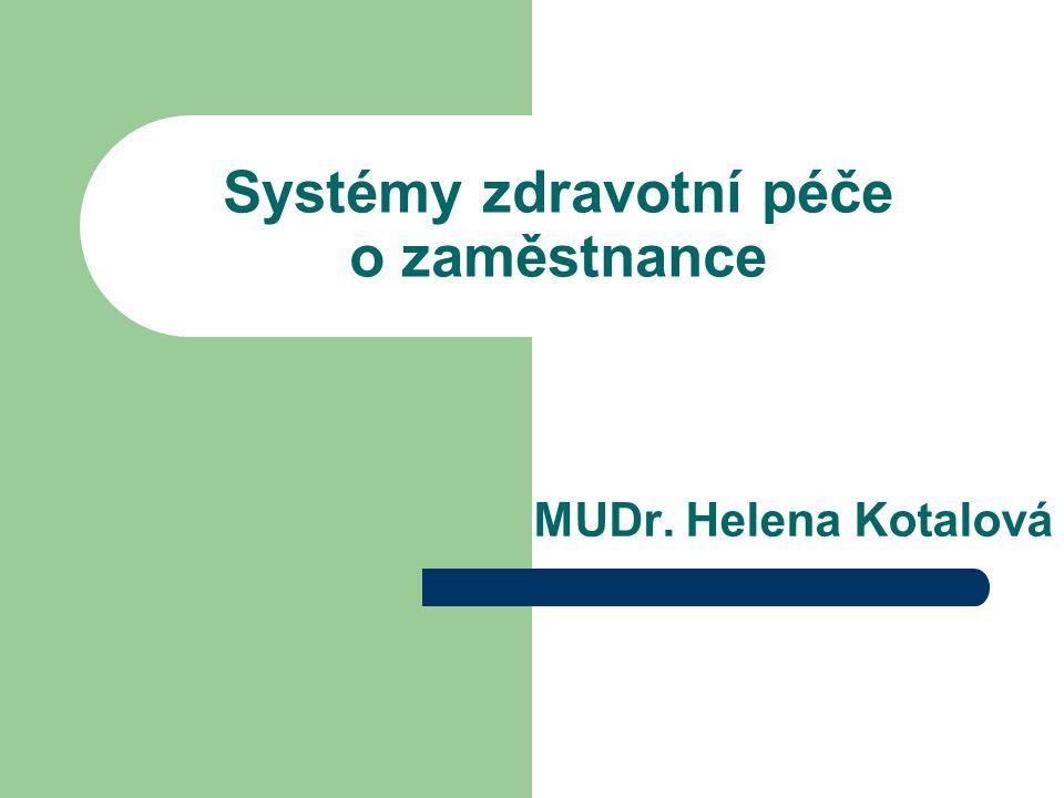Systémy zdravotní péče o zaměstnance