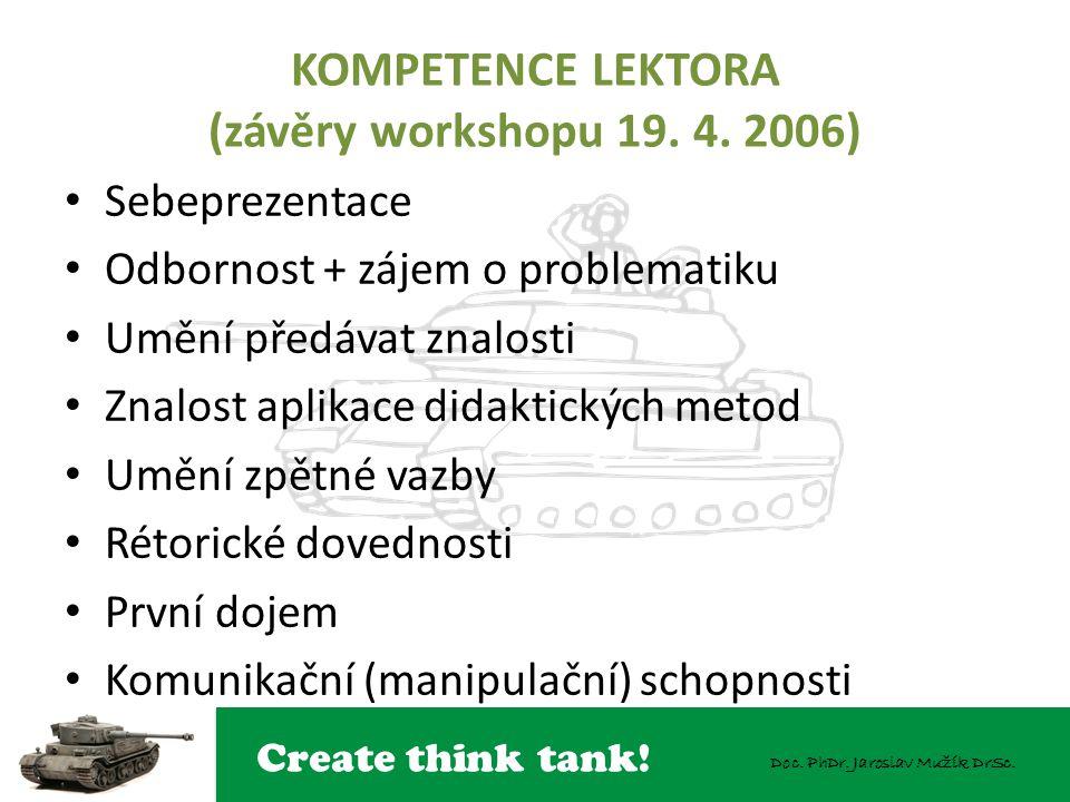 KOMPETENCE LEKTORA (závěry workshopu 19. 4. 2006)