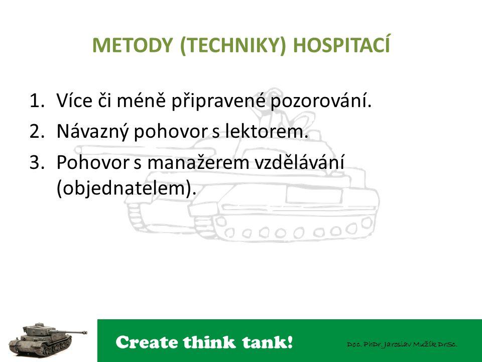 METODY (TECHNIKY) HOSPITACÍ