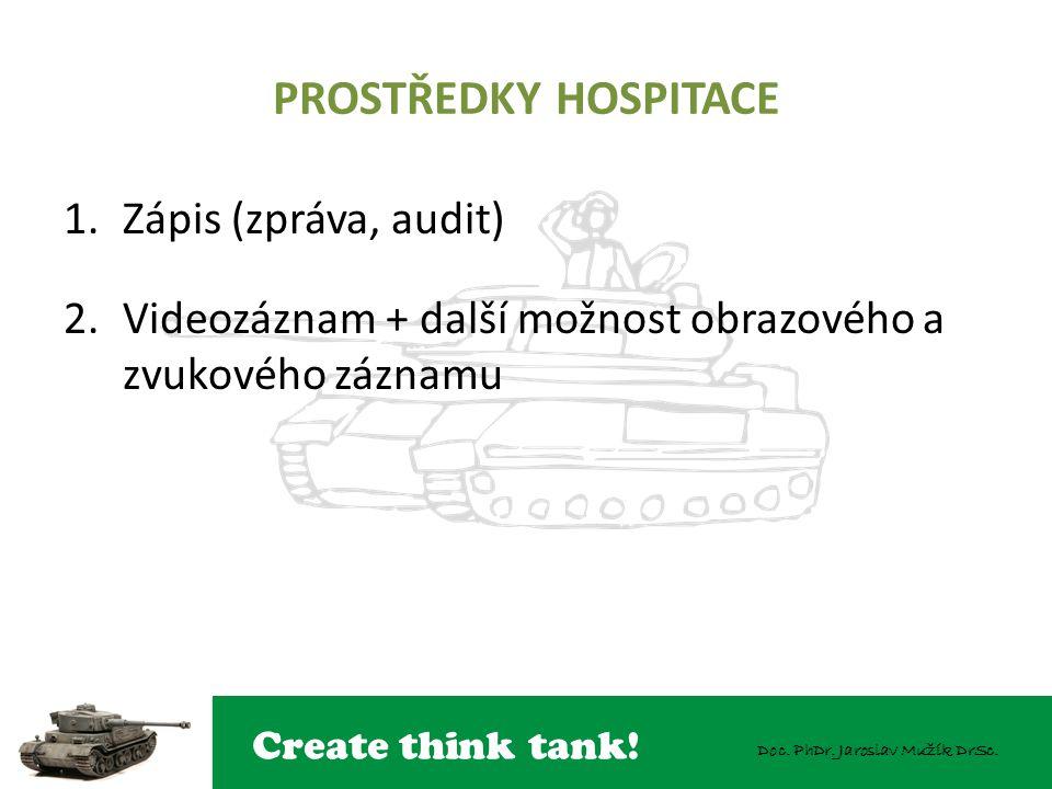 PROSTŘEDKY HOSPITACE Zápis (zpráva, audit)