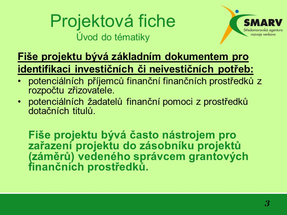 Projektová fiche Úvod do tématiky