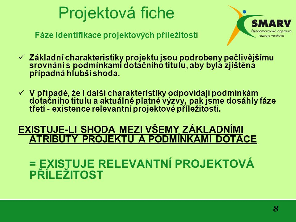 Projektová fiche Fáze identifikace projektových příležitostí