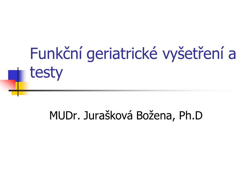 Funkční geriatrické vyšetření a testy