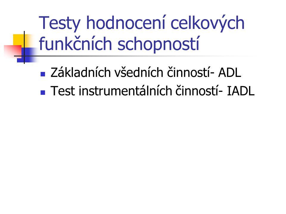 Testy hodnocení celkových funkčních schopností