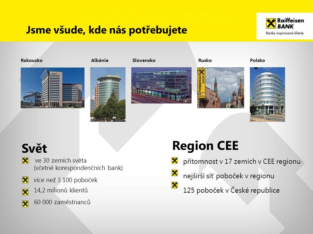 Region CEE Svět Jsme všude, kde nás potřebujete