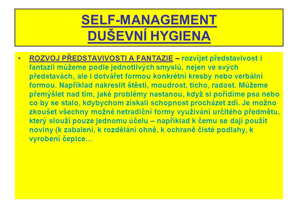SELF-MANAGEMENT DUŠEVNÍ HYGIENA