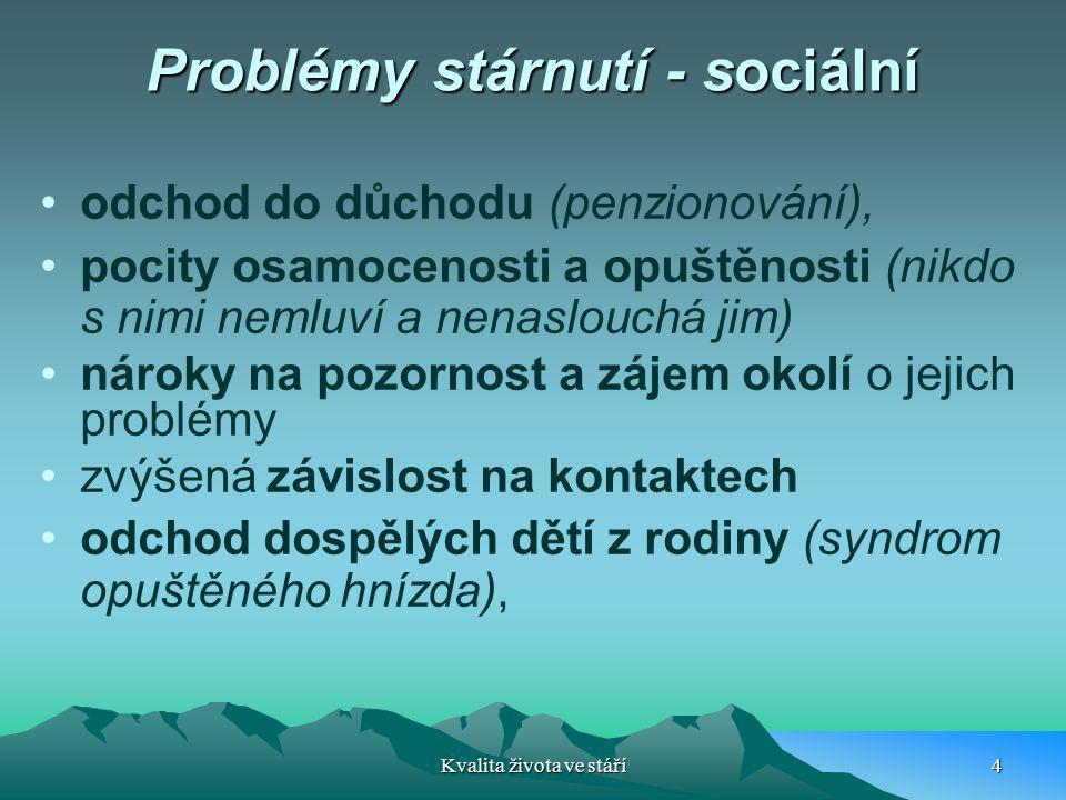 Problémy stárnutí - sociální