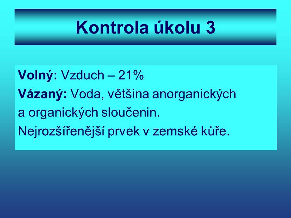 Kontrola úkolu 3 Volný: Vzduch – 21%