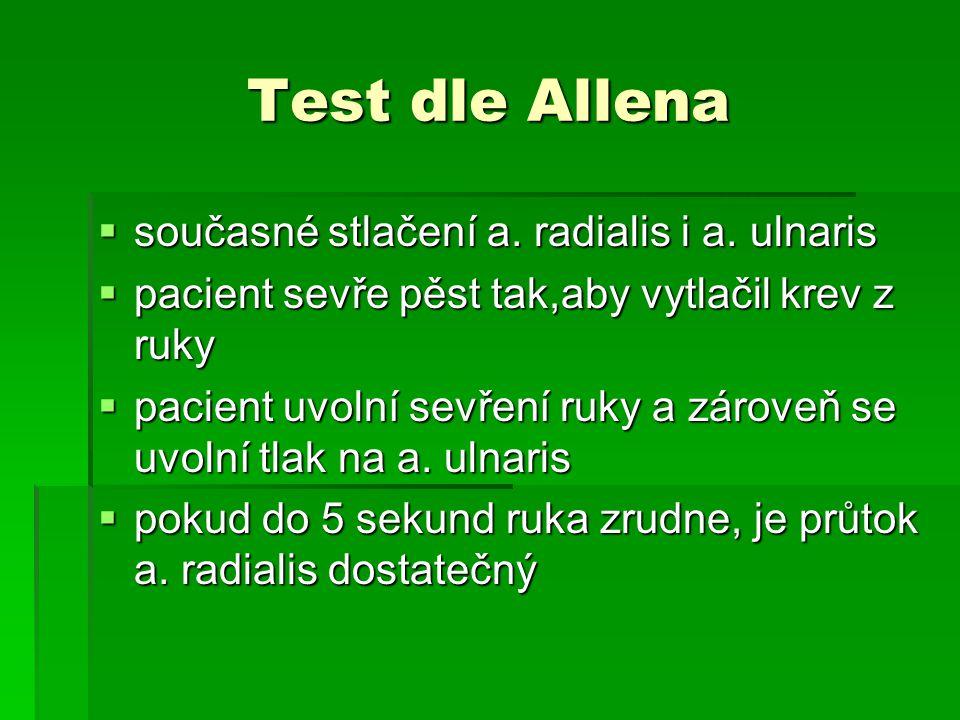 Test dle Allena současné stlačení a. radialis i a. ulnaris