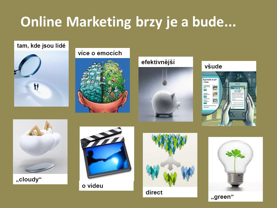 Online Marketing brzy je a bude...