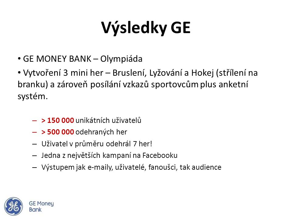 Výsledky GE GE MONEY BANK – Olympiáda