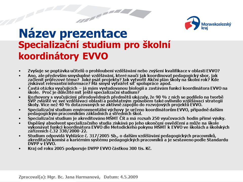 Specializační studium pro školní koordinátory EVVO