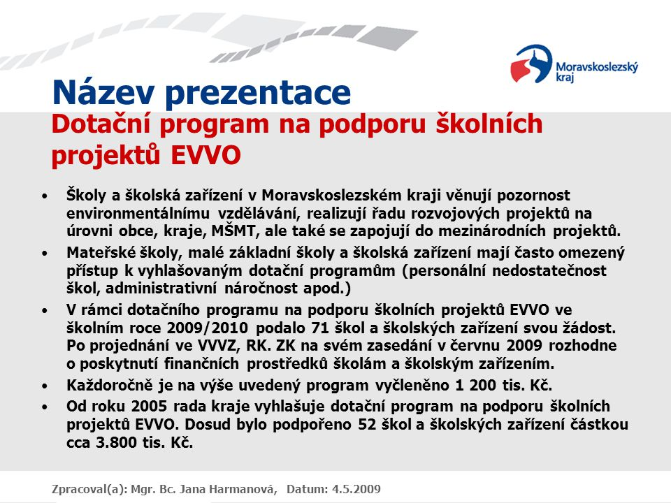 Dotační program na podporu školních projektů EVVO