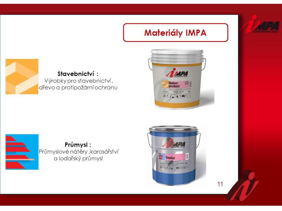 Materiály IMPA Stavebnictví : Průmysl : 11 Výrobky pro stavebnictví ,