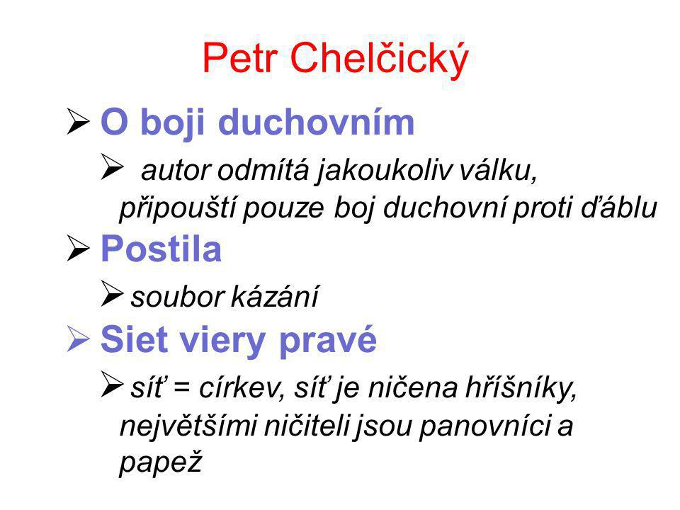 Petr Chelčický O boji duchovním