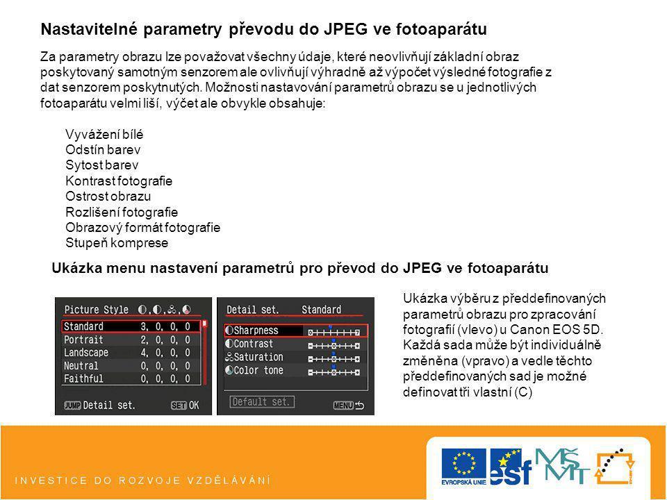 Nastavitelné parametry převodu do JPEG ve fotoaparátu