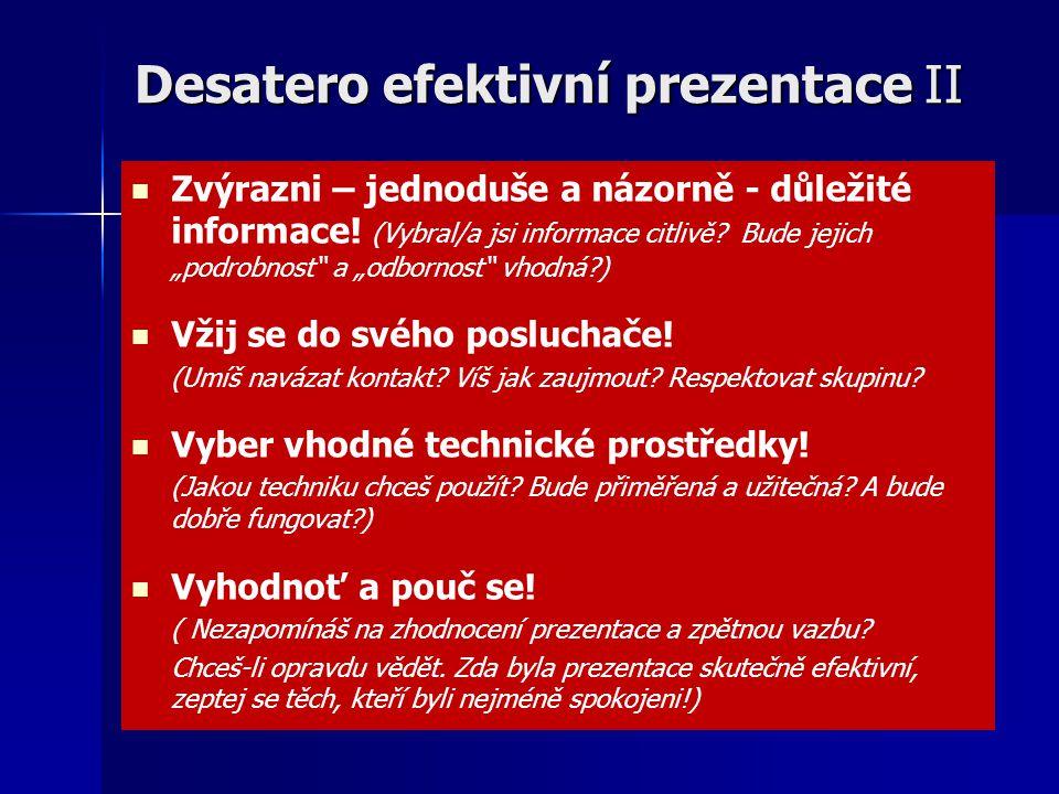 Desatero efektivní prezentace II