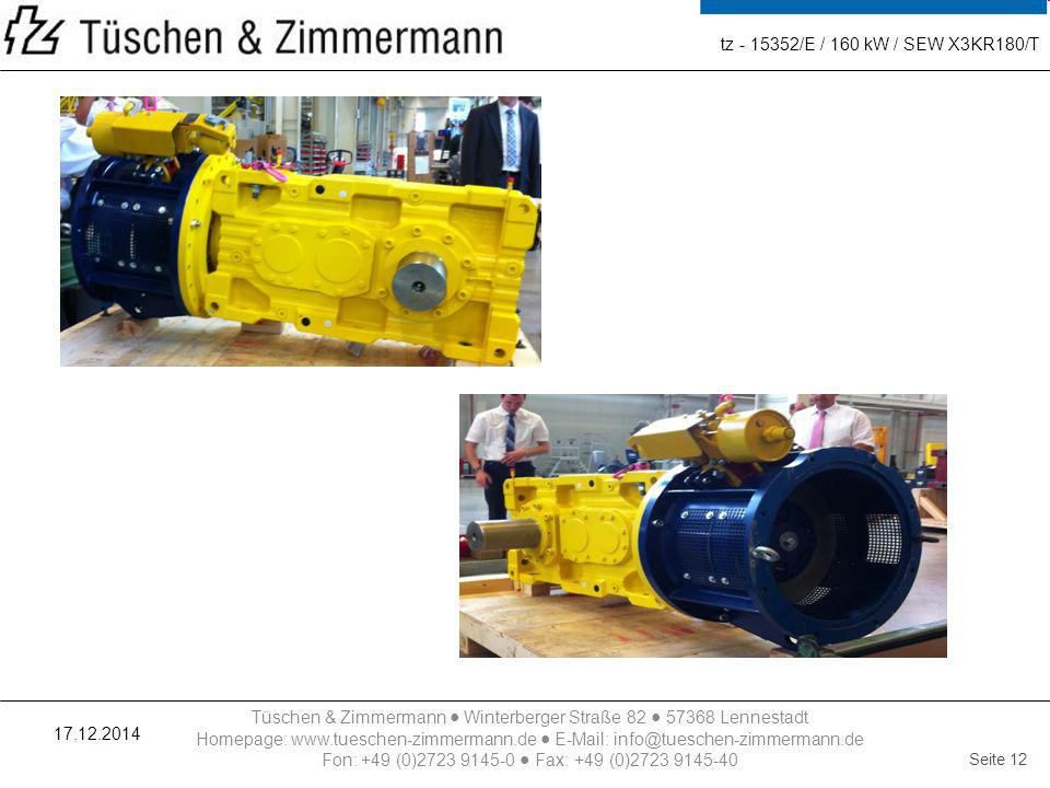 tz - 15352/E / 160 kW / SEW X3KR180/T 07.04.2017