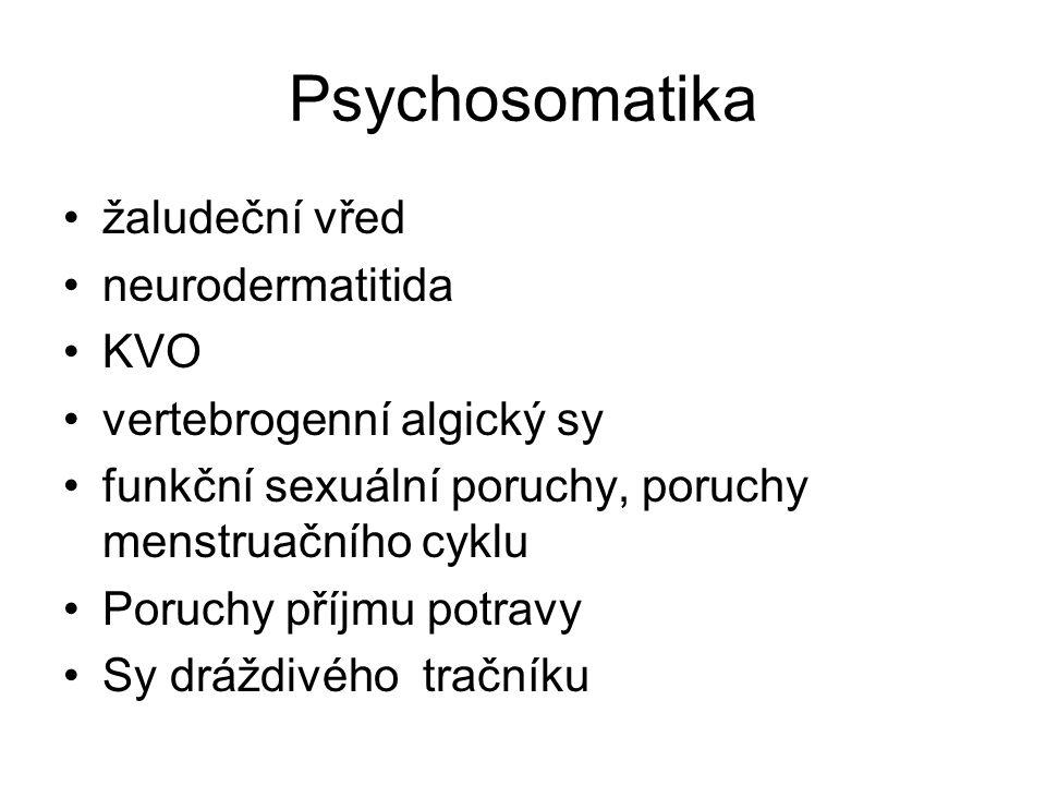 Psychosomatika žaludeční vřed neurodermatitida KVO