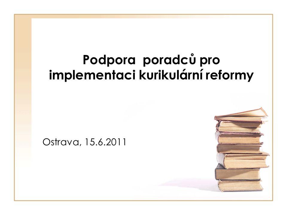 Podpora poradců pro implementaci kurikulární reformy