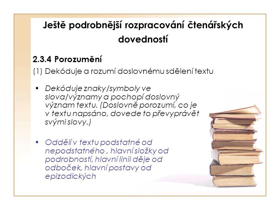 Ještě podrobnější rozpracování čtenářských dovedností